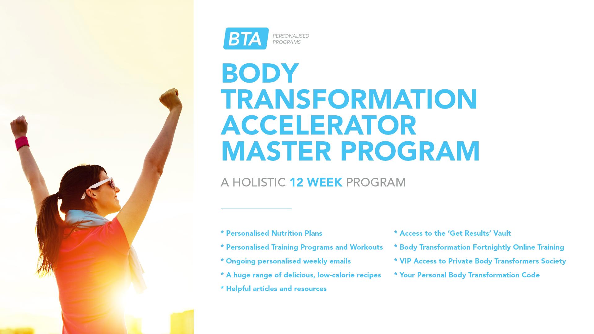 Body Transformation Accelerator Master Program