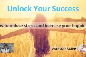 Unlock Your Success: Workshop Thursday 10th May 2018