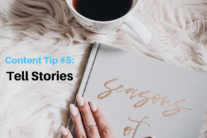 How To Write Content That Connects – Tip #5: