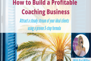 How To Build A Profitable Coaching Business Webinar