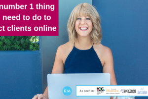 The Number 1 Thing You Need To Do To Attract Clients Online