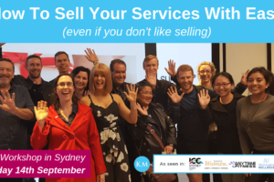How To Sell Your Services With Ease – Workshop Saturday 14th September
