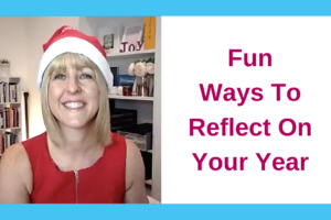 Fun Ways To Reflect On Your Year