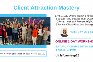 Client Attraction Mastery: FREE Live Online 1-Day Event